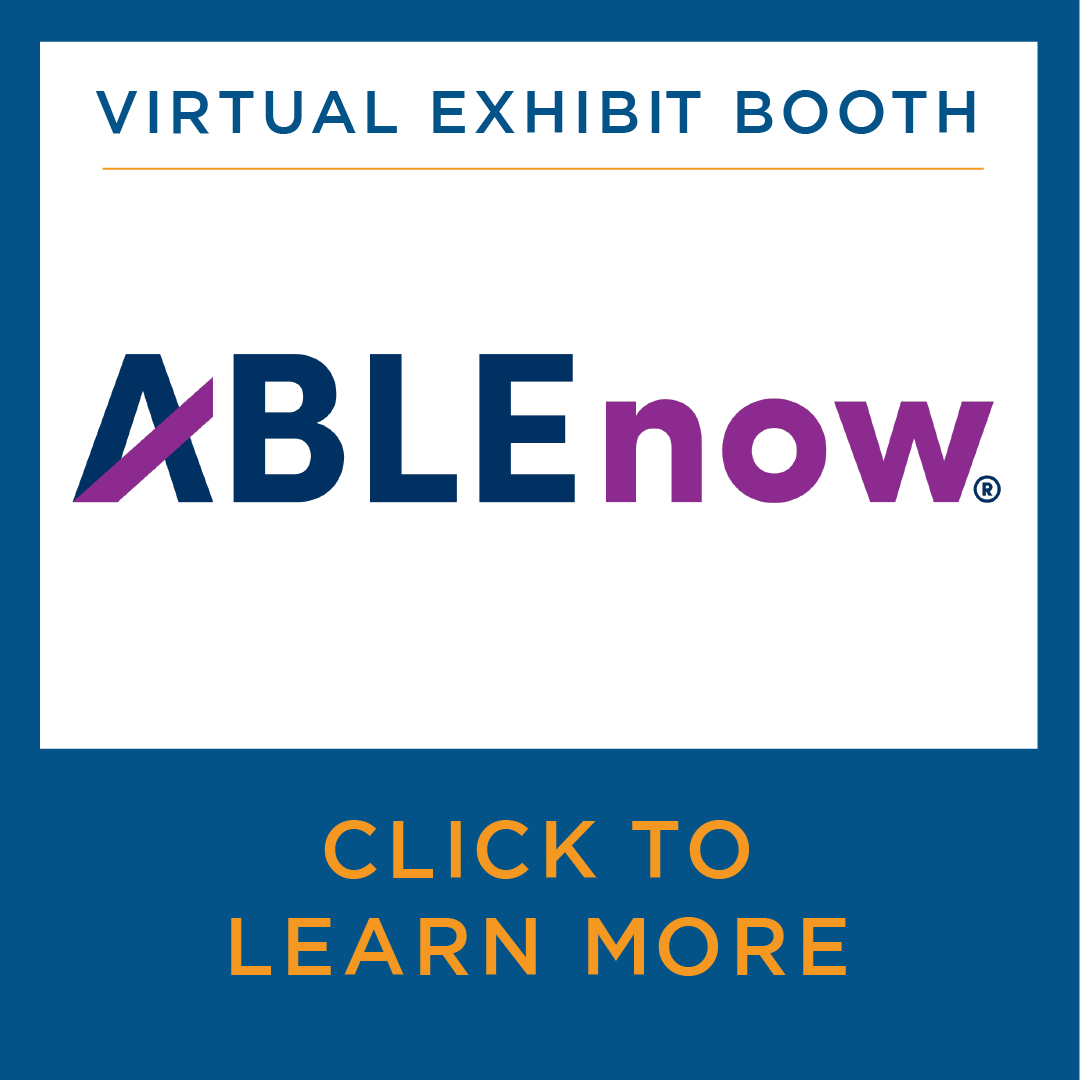 Virtual Exhibit Booth - ABLE Now - Click to Learn More