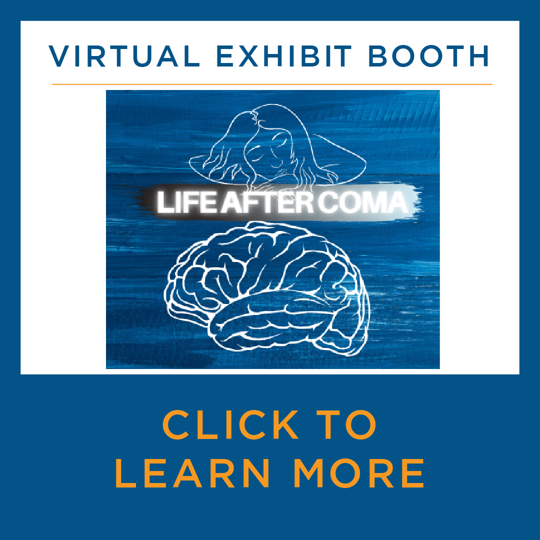 Virtual exhibit booth - Life After Coma - click to learn more
